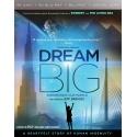 DREAM BIG (ULTRA HD BLU RAY + 3D)